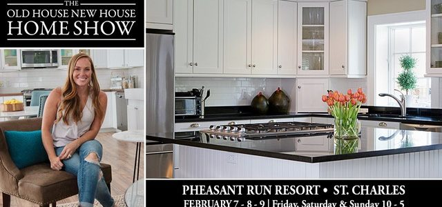 The Old House New House Home Show 2020 - Pheasant Run Resort